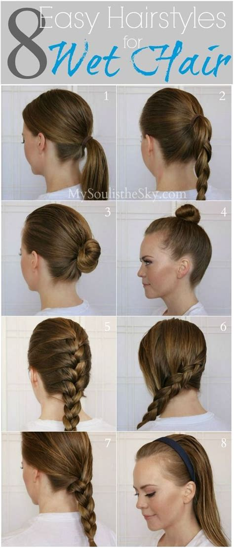 hairstyles you can do with greasy hair wet hair easy hairstyles and running late on pinterest