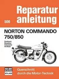Norton Motorrad Buch by Norton Commando 750 850 Fastback Roadster Interstate Hi