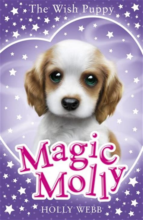 magic puppy magic molly the wish puppy scholastic club