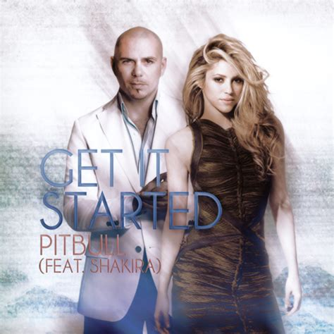 How To Get A Pit Started pitbull get it started ft shakira by sleeplesscrazt hulkshare