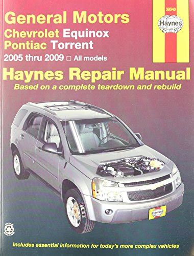 what is the best auto repair manual 2009 toyota highlander parental controls chevrolet equinox pontiac torrent 2005 2009 haynes automotive repair manuals