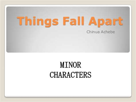 things fall appart things fall apart minor characters