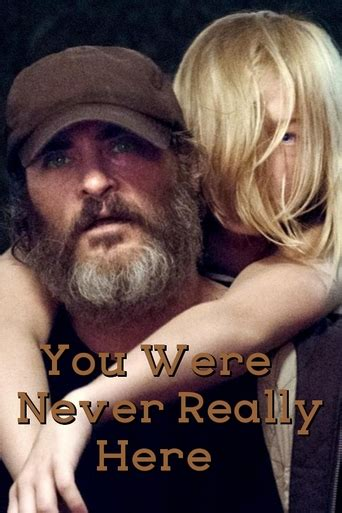 watch online you were never really here 2017 full hd movie official trailer watch you were never really here 2017 online free you were never really here full movie