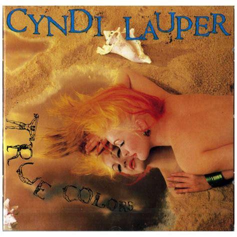 true colors cyndi lauper lyrics 歌詞和訳 true colors cyndi lauper トゥルー カラーズ 本当の色 シンディ