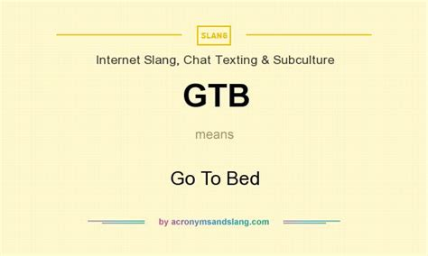 what does bed mean gtb go to bed in internet slang chat texting