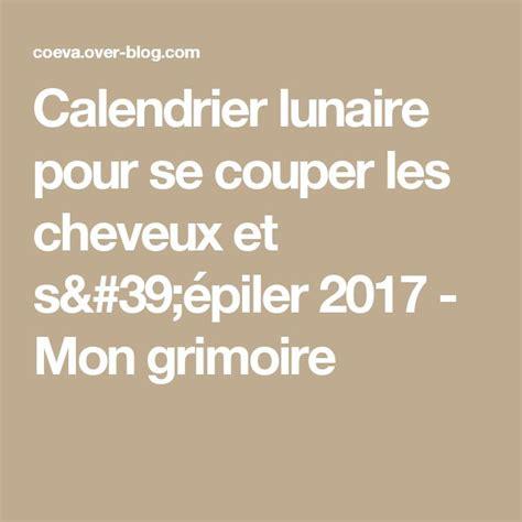 Calendrier Lunaire Cheveux 2017 Les 25 Meilleures Id 233 Es De La Cat 233 Gorie Calendrier Lunaire