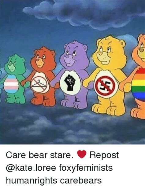 Care Bear Meme - care bear stare repost foxyfeminists humanrights carebears meme on sizzle