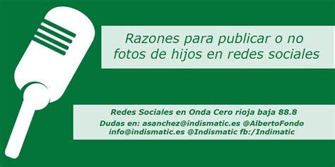 imagenes para publicar en redes sociales razones para publicar o no fotos de hijos en redes