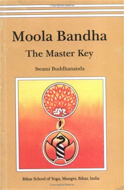 moola bandha the master books moola bandha the master key by swami buddhananda rox does yoga