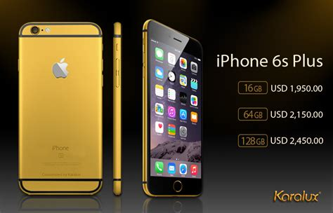 the prices for gold plated iphone 6s and iphone 6s plus karalux