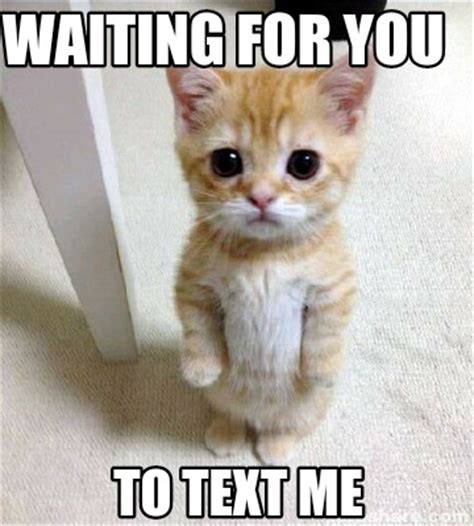 Waiting For Text Meme - meme creator waiting for you to text me meme generator