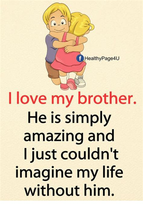 healthypageu  love  brother   simply amazing ana