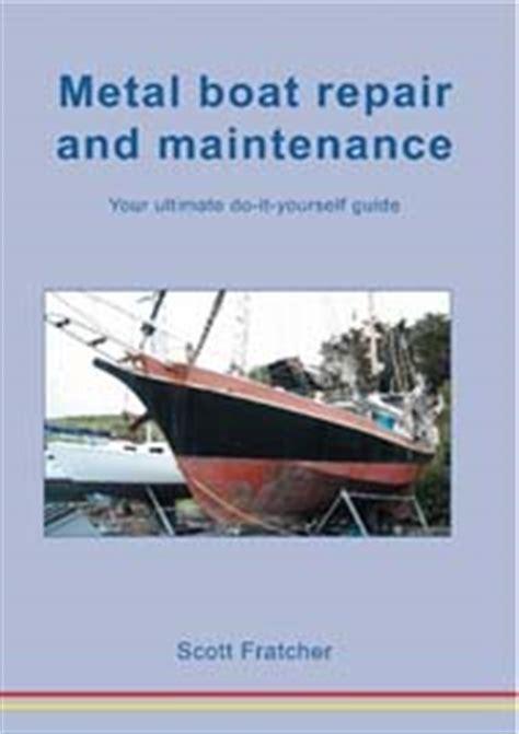 boat repair books metal boat repair book the common rail