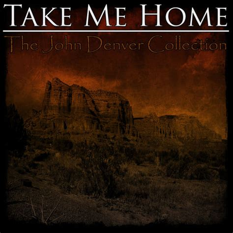 take me home the denver collection denver