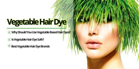 Dying Hair With Vegetables   vegetable hair dye and why you should use vegetable based