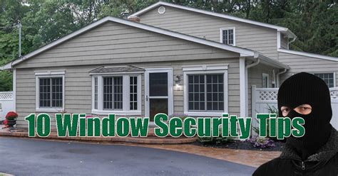 Security Windows For Home Inspiration 10 Home Window Security Tips For New Jersey New York Renewal By Andersen Of Central Nj Ny