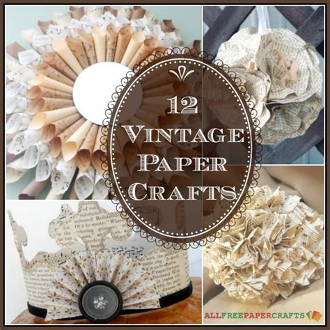 Vintage Paper Crafts - 12 vintage takes on diy wall diy home decor more