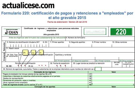 formato de certificado de ingresos y retenciones 2016 en colombia formato certificado de ingresos y retenciones 2016