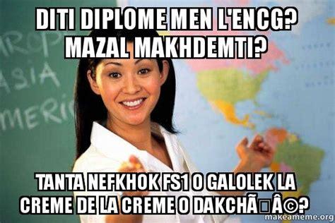 Creme De La Meme - diti diplome men l encg mazal makhdemti tanta nefkhok