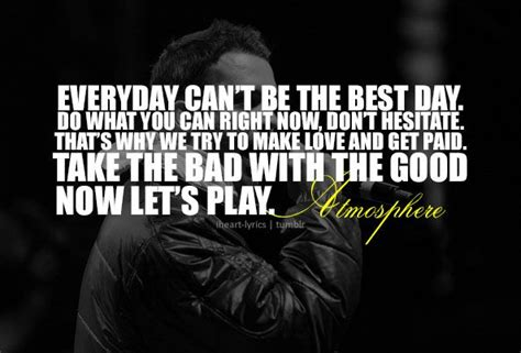 Mattress Atmosphere Lyrics by The Best Day Atmosphere Quotes
