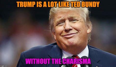 Ted Meme - trump ted imgflip