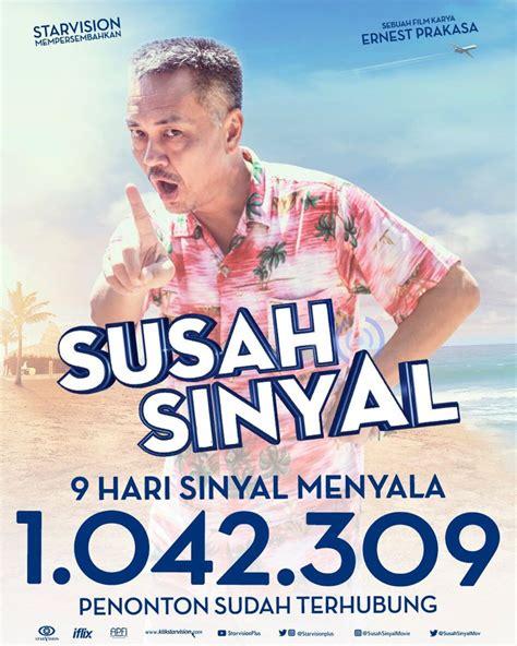 film layar lebar indonesia susah sinyal film film susah sinyal tembus 1 juta penonton