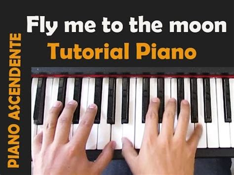 tutorial piano fly me to the moon fly me to the moon piano cover