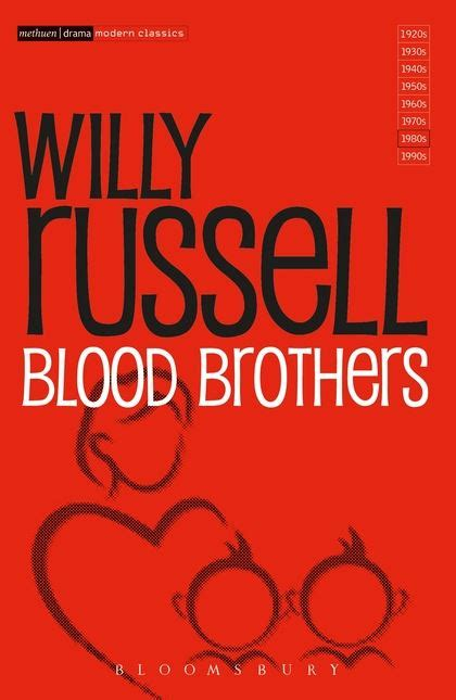 themes and quotes in blood brothers bloomsbury blood brothers methuen drama modern