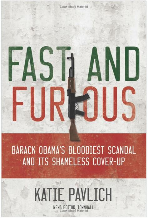 fast and furious us government carnage and culture katie pavlich s fast and furious
