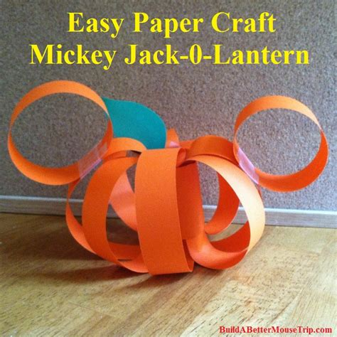 easy disney crafts for mickey mouse paper pumpkin craft build a better mouse trip
