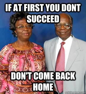 African Parents Meme - 10 things african immigrants can relate to how2becool