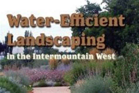 water efficient landscaping publications and presentations