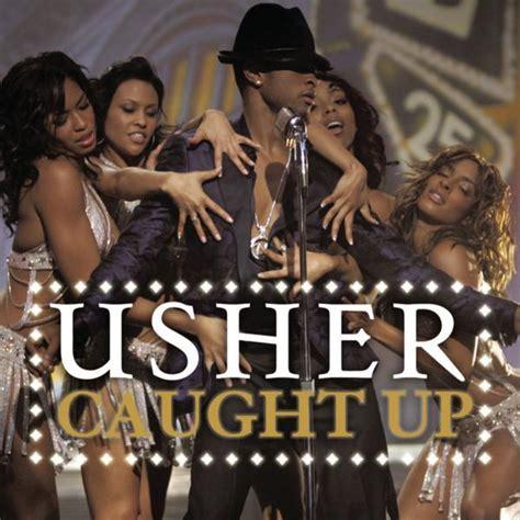 usher song girl usher caught up lyrics genius lyrics