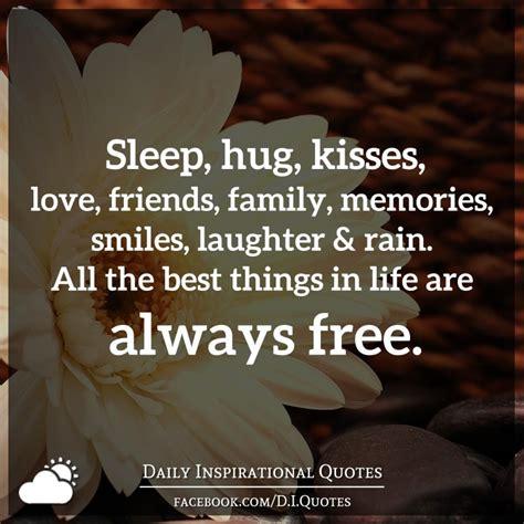 sleep hug kisses love friends family memories