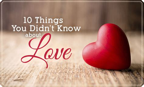 lds living 10 things you didn t know about love