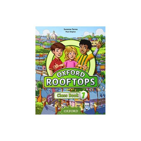 rooftops 6 class book oxford rooftops 1 class book ed oxford libroidiomas