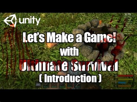 tutorial unity survival ultimate survival unity tutorial intro how to make rust
