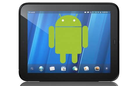 Hp Touchpad Now Up For Hp Touchpad Receives Unofficial Android 4 2 Update With