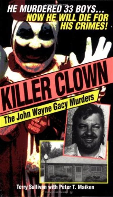 killer clown the wayne gacy murders by terry