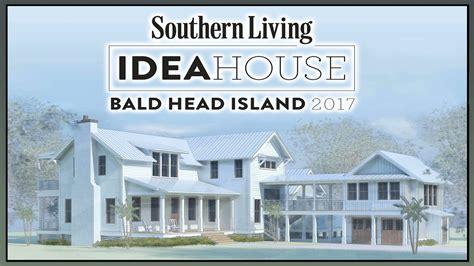 southern living idea house southern living idea house youtube