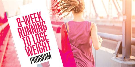weight loss 8 week program running for weight loss 8 week schedule the