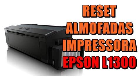 reset gratis epson l1300 reset almofadas da impressora quot epson l1300 100 gr 225 tis