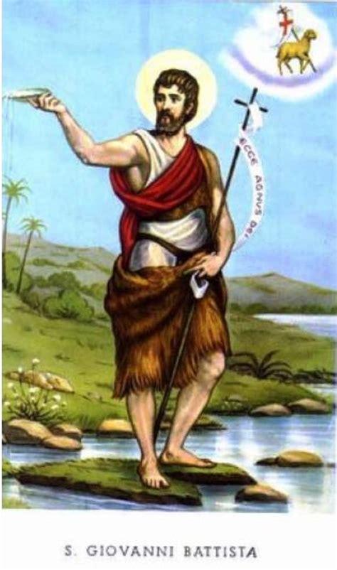 imagenes al dia del cesino 24 de junio san juan bautista 24 de junio el pan de los pobres