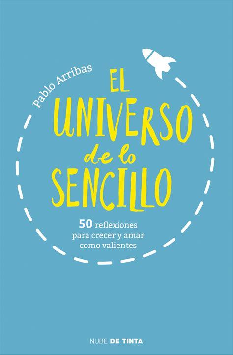 libro el universo de ibez ya a la venta libroeudls el universo de lo sencillo
