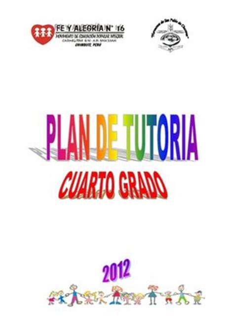 guia de tutoria cuarto grado de primaria 2016 calam 233 o plan de tutor 237 a para cuarto grado de educaci 243 n