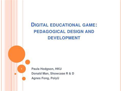 game design and development digital educational game pedagogical design and development