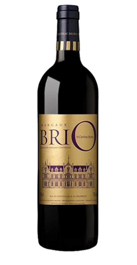 cru brio ch 226 teau cantenac brown margaux brio de cantenac rouge 2004