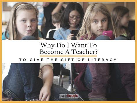 why i became a teacher and you should too teresa kwant