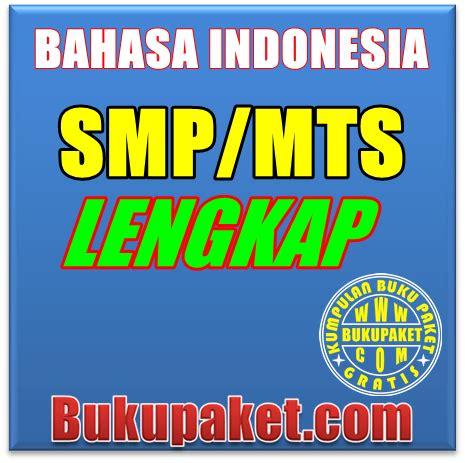 Buku Lengkap Ebi buku bahasa indonesia smp lengkap
