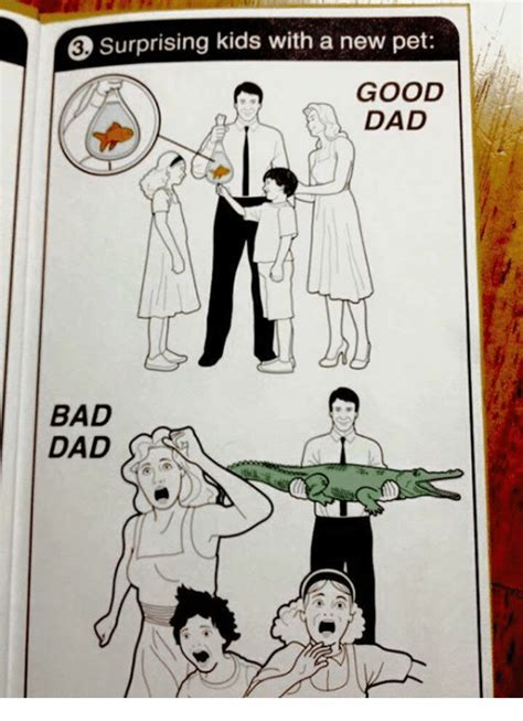 Bad Father Meme - surprising kids with a new pet good dad bad dad meme on